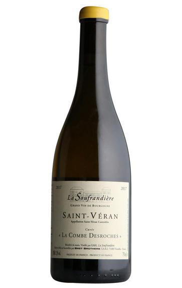 2017 St Véran, La Combe Desroches, Dom. de la Soufrandière, Bret Bros