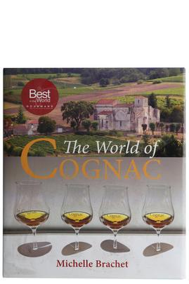 The World of Cognac by Michelle Brachet